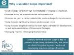 why is solution scope important