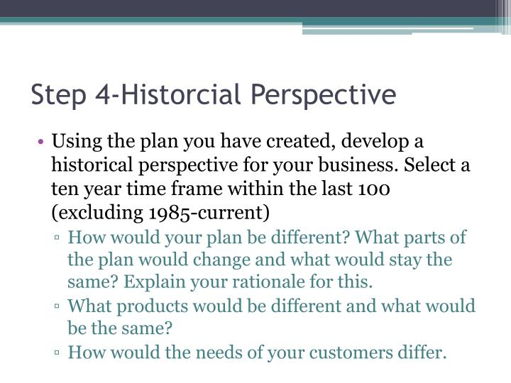 Step 4-Historcial Perspective
