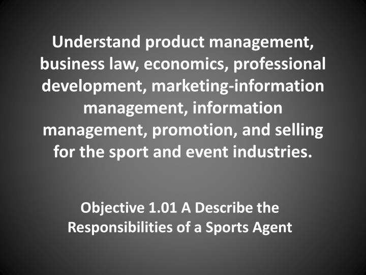 objective 1 01 a describe the responsibilities of a sports agent n.
