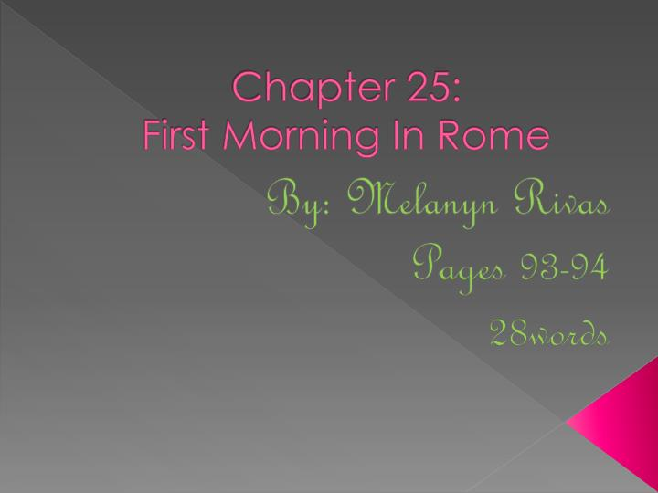 chapter 25 first morning in rome n.