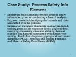case study process safety info element