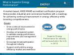 what is superior energy performance