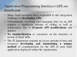 application programming interfaces api are insufficient