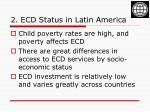 2 ecd status in latin america