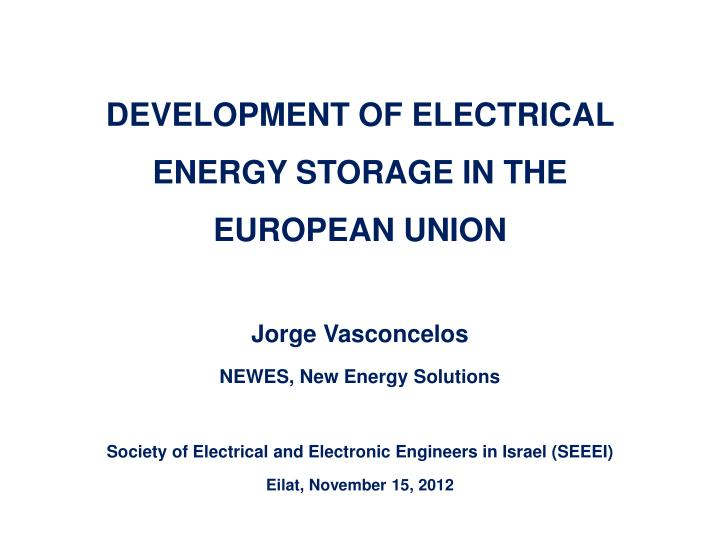 development of electrical energy storage in the european union n.