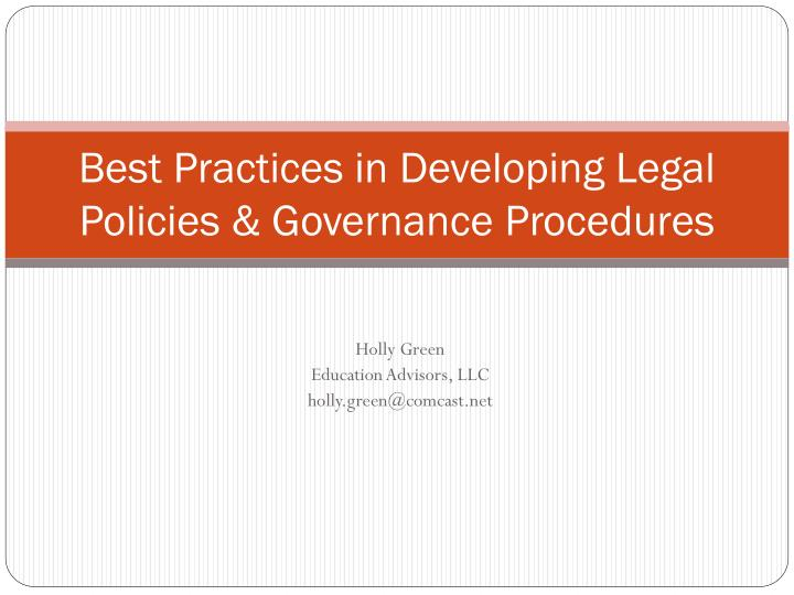 best practices in developing legal policies governance procedures n.