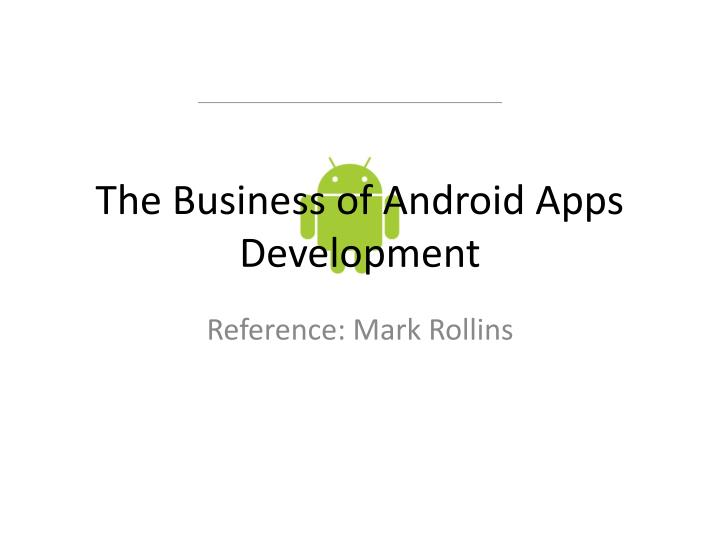 the business of android apps development n.