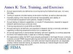 annex k test training and exercises