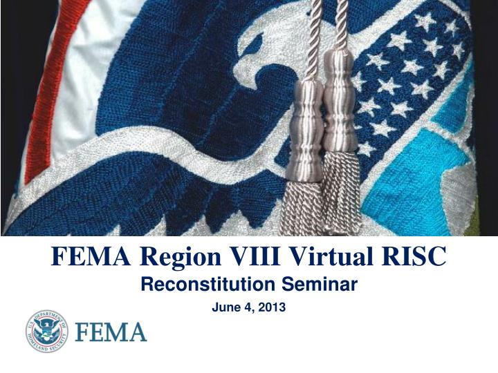 fema region viii virtual risc n.