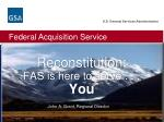 reconstitution fas is here to serve you