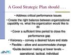 a good strategic plan should
