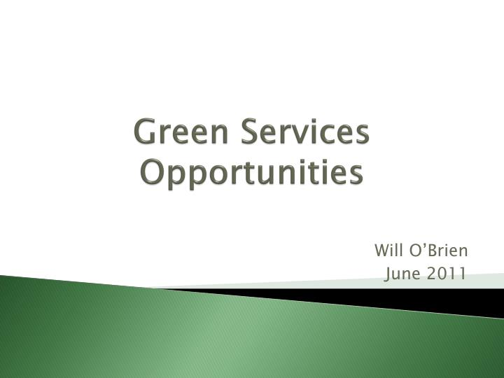 green services opportunities n.