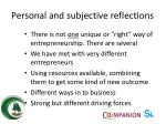 personal and subjective reflections