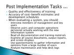 post implementation tasks cont