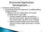 structured application development cont4