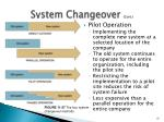 system changeover cont2