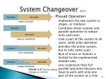 system changeover cont3