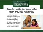 how do florida standards differ from previous standards