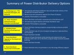 summary of power distributor delivery options