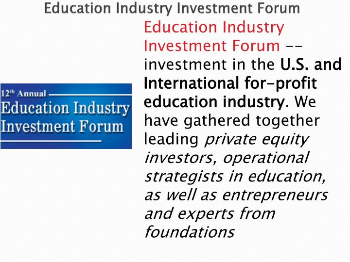 Education Industry Investment Forum