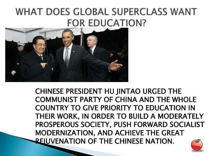 WHAT DOES GLOBAL SUPERCLASS WANT FOR EDUCATION?