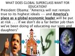 what does global superclass want for education4