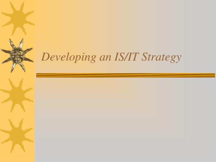 developing an is it strategy n.
