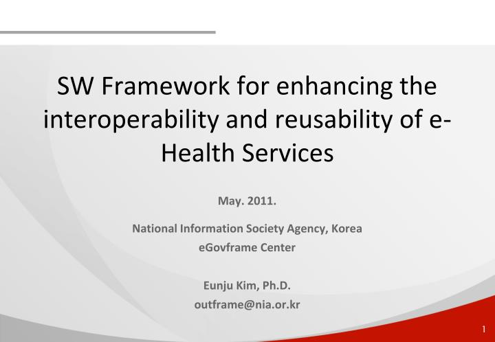 sw framework for enhancing the interoperability and reusability of e health services n.