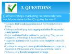 3 questions5