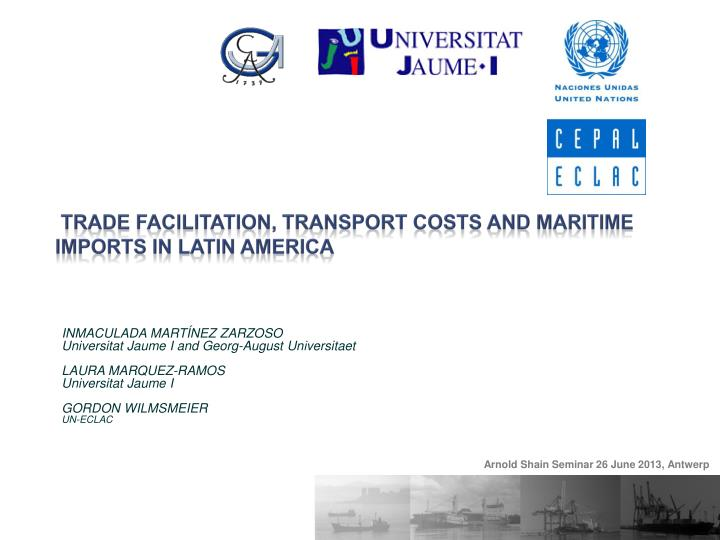 trade facilitation transport costs and maritime imports in latin america n.