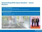 outstanding btec sport student aaron monson