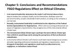 chapter 5 conclusions and recommendations fsgo regulations effect on ethical climates1