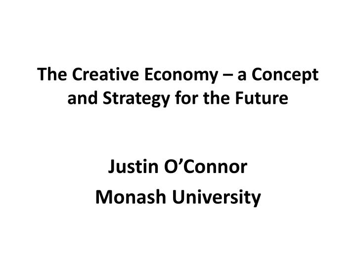 the creative economy a concept and strategy for the future n.