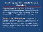 step 6 upload your data to the va s repository