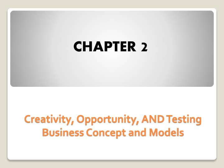 creativity opportunity and testing business concept and models n.