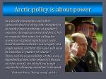arctic policy is about power