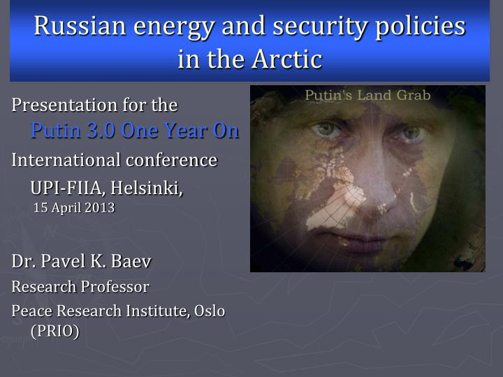 russian energy and security policies in the arctic n.