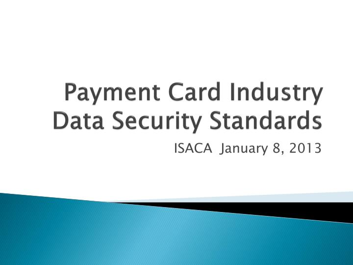 payment card industry data security standards n.
