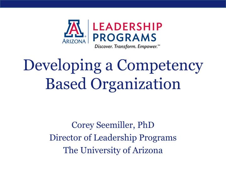 developing a competency based organization n.