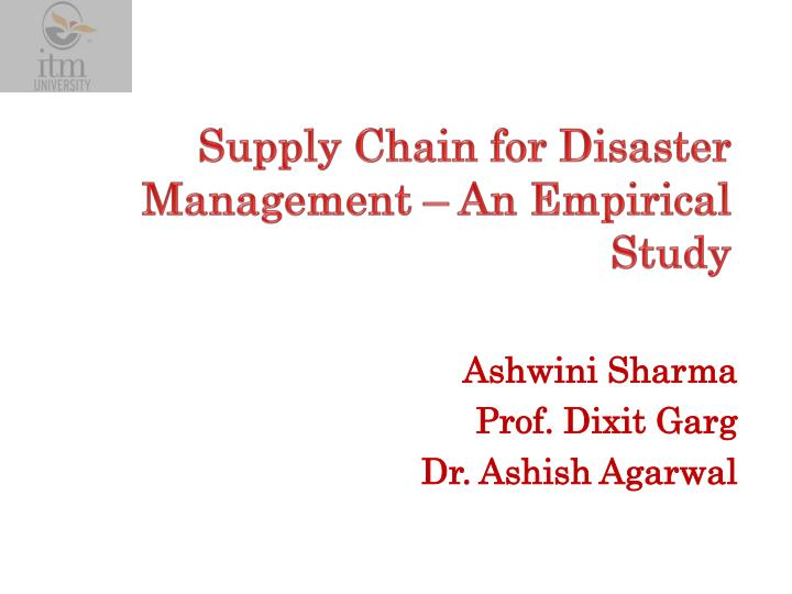 supply chain for disaster management an empirical study n.