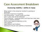 case assessment breakdown