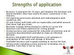 strengths of application