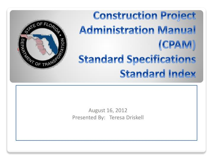 construction project administration manual cpam standard specifications standard index n.