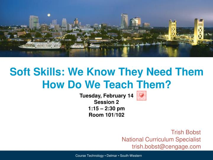 soft skills we know they need them how do we teach them n.