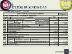 close business day7