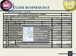 close business day9