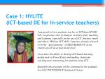 case 1 hylite ict based de for in service teachers3