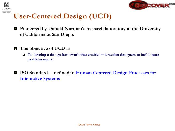 User-Centered Design (UCD)