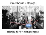 greenhouse storage