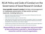 rcuk policy and code of conduct on the governance of good research conduct